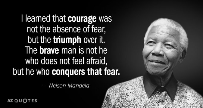 Quotation-Nelson-Mandela-I-learned-that-courage-was-not-the-absence-of-fear-18-53-09